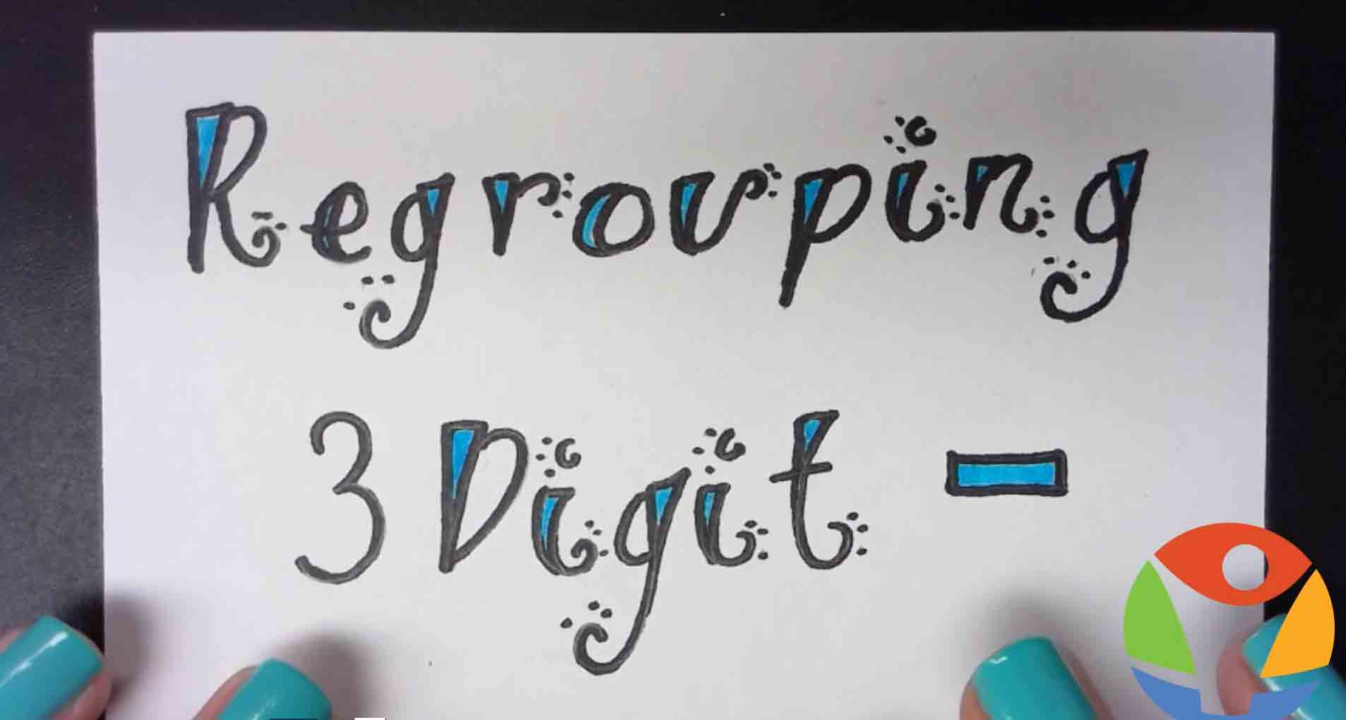 A video cover image on subtraction with regrouping 3 digits to help students master the subtraction of 3 digit numbers with regrouping.